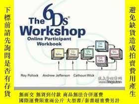 二手書博民逛書店The罕見6ds Workshop Online Workshop Participant WorkbookY