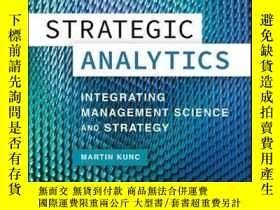 二手書博民逛書店Strategic罕見Analytics: Integrating Management Science and