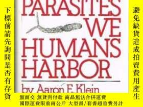 二手書博民逛書店The罕見Parasites We Humans HarborY