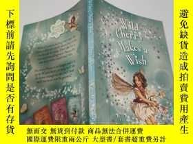 二手書博民逛書店wild罕見cherry makes a wish 野櫻桃許個願. Y200392