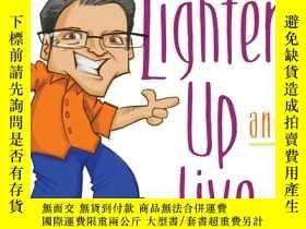 二手書博民逛書店Lighten罕見Up and Live: 90 Light-H
