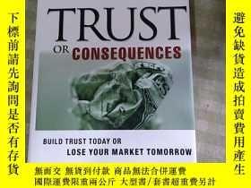 二手書博民逛書店TRUST罕見OR CONSEQUENCES(精裝)簽名書Y241667 見圖 見圖 出版2003