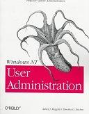 二手書博民逛書店 《Windows NT User Administration》 R2Y ISBN:1565923014│Oreilly & Associates Incorporated