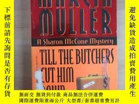 二手書博民逛書店TILL罕見THE BUTCHERS CUT HIm DOwn