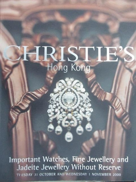 【書寶二手書T9/收藏_JX9】Christie s_Important Watches. Fine Jewellery and…2000/10/31-11/1
