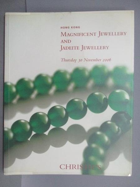 【書寶二手書T1/收藏_PFU】Christie s_Magnificent Jewellery…2006/11/30