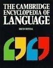 二手書博民逛書店 《The Cambridge Encyclopedia of Language》 R2Y ISBN:0521559677│Crystal