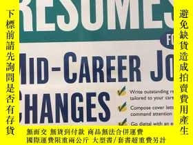 二手書博民逛書店Resumes罕見for Mid-Career Job Chan