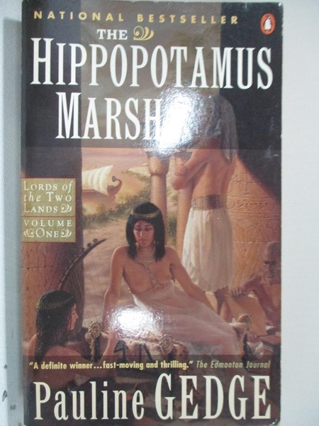 【書寶二手書T1/原文小說_GZC】The Hippopotamus Marsh_Pauline Gedge