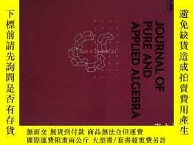 二手書博民逛書店Journal罕見of Pure and Applied Algebra 05 2017 純粹與應用代數數學學術期