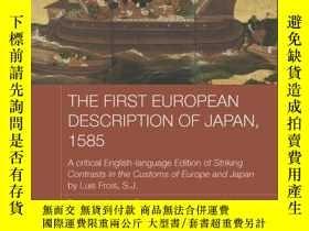 二手書博民逛書店The罕見First European Description Of Japan, 1585Y256260 L