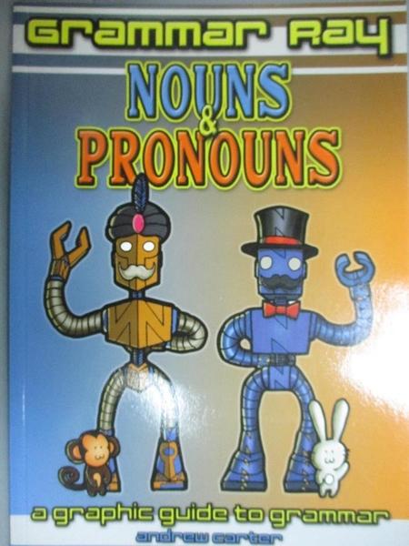 【書寶二手書T5/百科全書_YHM】Nouns & Pronouns: A Graphic Guide to Gramm