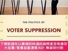 二手書博民逛書店The罕見Politics Of Voter SuppressionY255174 Tova Andrea W