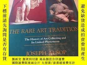 二手書博民逛書店The罕見Rare Art Traditions cY14464