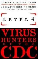 二手書博民逛書店 《Level 4: Virus Hunters of the CDC》 R2Y ISBN:1570362777│Turner Pub