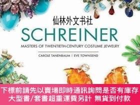 二手書博民逛書店【罕見】Schreiner: Masters of 20th Century Costume Jewelery
