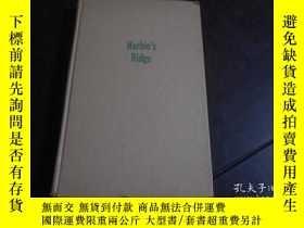 二手書博民逛書店HARBIN S罕見RIDGE(1951年精裝毛邊本 32開)Y