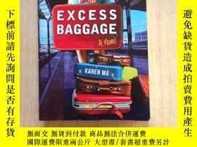 二手書博民逛書店EXCESS罕見BAGGAGE[累贅] 超重行李[行李]Y25607 EXCESS BAGGAGE[累贅] E