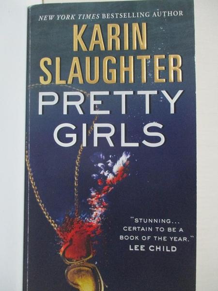 【書寶二手書T9/原文小說_HGC】Pretty Girls_Slaughter, Karin