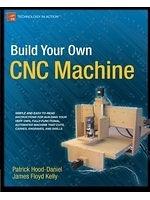 二手書博民逛書店《Build Your Own CNC Machine (Technology in Action)》 R2Y ISBN:9781430224891
