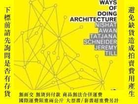 二手書博民逛書店【罕見】2011年出版平裝 Spatial Agency: Ot