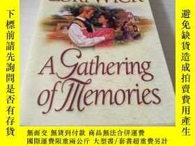 二手書博民逛書店A罕見GATHERING OF MEMORIESY18429 L