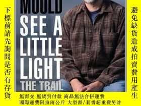 二手書博民逛書店See罕見a Little LightY410016 Bob Mould Bob Mou... Cleis P