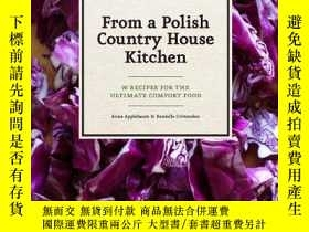 二手書博民逛書店From罕見A Polish Country House KitchenY256260 Anne Appleb