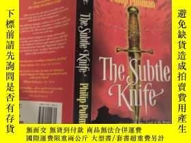 二手書博民逛書店the罕見subtle knife : 精巧的小刀Y200392 不祥 不祥