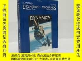 二手書博民逛書店ENGINEERING罕見MECHANICS Volume TWO DYNAMICS Third Edition奇