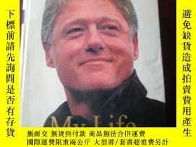 二手書博民逛書店MY罕見LIFE 克林頓自傳 英文原版Y257407 克林頓