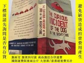 二手書博民逛書店THE罕見CURIOUS INCIDENT OF THE DOG IN THE NIGHT TIME 那只狗在夜間