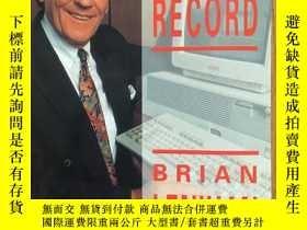 二手書博民逛書店For罕見the record   Brian Lenihan布賴恩·勒尼漢 —— 愛爾蘭政治家傳記【英文原版 簽