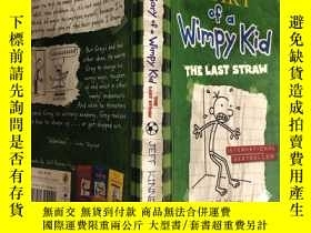 二手書博民逛書店Diary罕見of a Wimpy Kid:The Last Straw 懦弱孩子的日記:最後一 根稻草.,,