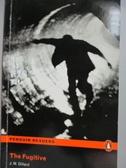 【書寶二手書T8/語言學習_LCN】The Fugitive_J.M.Dillard