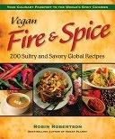 二手書博民逛書店 《Vegan Fire & Spice: 200 Sultry and Savory Global Recipes》 R2Y ISBN:0980013100