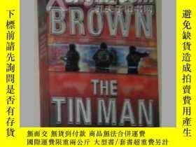 二手書博民逛書店原版英文書《罕見The Tin Man 》by Dale Bro