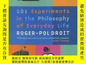 二手書博民逛書店101罕見Experiments In The Philosophy Of Everyday LifeY255