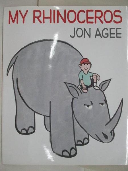 【書寶二手書T1/少年童書_D6T】My Rhinoceros_Jon Agee