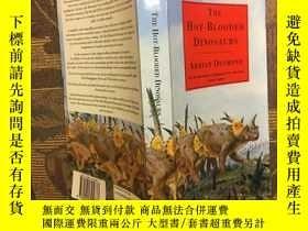 二手書博民逛書店Hot罕見Blooded Dinosaurs純種恐龍,1990新