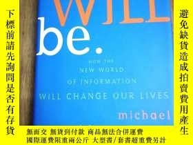 二手書博民逛書店What罕見Will Be: How the World of