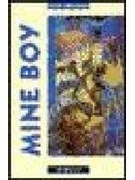 二手書博民逛書店《Mine boy / Peter Abrahams ; retold by Rod Nesbitt》 R2Y ISBN:0435272578