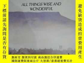二手書博民逛書店ALL罕見THINGS WISE AND WONDERFUL 《
