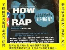 二手書博民逛書店(英文原版)如何說唱罕見嘻哈MC的藝術與科學 How to Rap: The Art and Science of