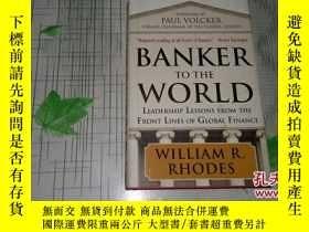二手書博民逛書店BANKER罕見TO THE WORLD【簽名本,外文書,看圖】