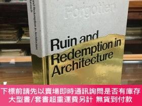 二手書博民逛書店Ruin罕見and Redemption in Architecture by Dan Barasch、 Dyla