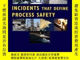 二手書博民逛書店Incidents罕見That Define Process SafetyY410016 CCPS (Cent