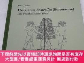 二手書博民逛書店The罕見Genus Boswellia (Burseraceae) The Frankincense Trees