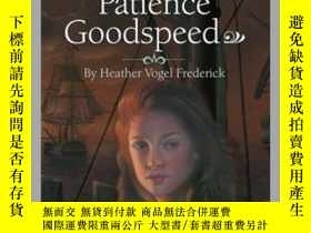 二手書博民逛書店The罕見Education of Patience GoodspeedY362136 Steve Frede