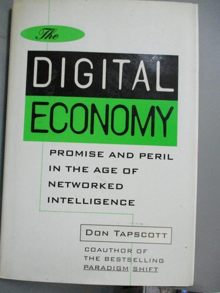 【書寶二手書T1/大學商學_ZFD】The digital economy : promise and peril…